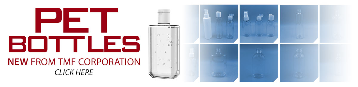 New From TMF Corporation: PET Plastic Bottles. Click here.